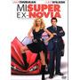 Mi Super Ex Novia Dvd
