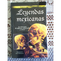 Libro Leyendas Mexicanas Envio Gratis