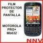 Film Protector De Pantalla Motorola Pro+ Mb632 - Nnv
