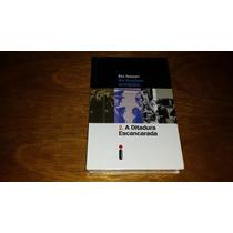 A Ditadura Escancarada - Elio Gaspari Livro Novo
