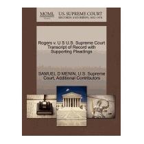 Rogers V. U S U.s. Supreme Court Transcript, Samuel D Menin