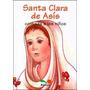 Santa Clara De Asís Contada A Los Niños
