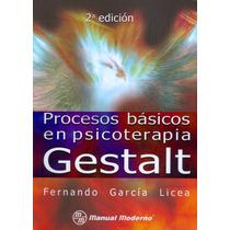 Libro Procesos Basicos En Psicoterapia Gestal