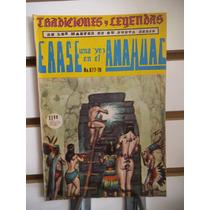 Tradiciones Y Leyendas De La Colonia 877 Erase Vez Anahuac
