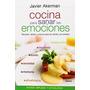 Cocina Para Sanar Las Emociones: Recetas, Dieta Envío Gratis