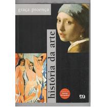 História Da Arte - Graça Proença - 17ª Edição - 2014