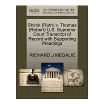 Libro Shirck (ruth) V. Thomas (robert) U.s., Richard J Medal