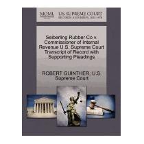 Libro Seiberling Rubber Co V. Commissioner Of, Robert Guinth