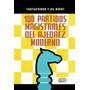 Libro 100 Partida Magistrales De Ajedrez Moderno Tartakower