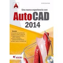 Una Nueva Experiencia Con Autocad 2014