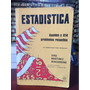 Estadística: Apuntes Y 614 Problemas Resueltos - Martinez