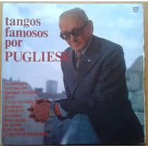 Vinilo Osvaldo San Pugliese - Tangos Famosos Por