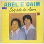 Lp Abel E Caim (segredo De Amor) Hbs