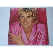Lp Rod Stewart Greatest Hits Com Encarte