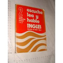 Libro Escuche Lea Y Hable Ingles , Readers Digest , 224 Pagi