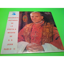 Disco Lp S S Juan Pablo I I Documento Historico De La Visita
