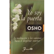 Yo Soy La Puerta - Osho