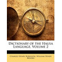 Dictionary Of The Hausa Language,, Charles Henry Robinson