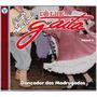 Cd - Dançador Das Madrugadas - Grupo Musical Dê-lhe Gaita
