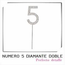 Envio + Numeros Diamante Doble 5 Años Decoracion Pastel Epd
