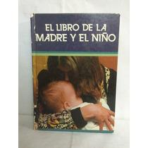 El Libro Madre Y El Niño 1 Vol F. Muñoz Lopez Danae
