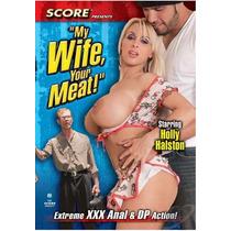 My Wife Your Meat (tetona,sexo Salvaje) (e)