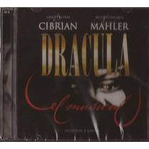 Dracula - El Musical (2 Cd) Rodo - Milone Cibrian - Mahler