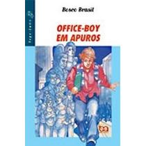 Office Boy Em Apuros - Coleção Vaga-lume