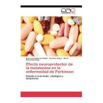 Libro Efecto Neuroprotector De La Melatonina, Gutierrez Vald