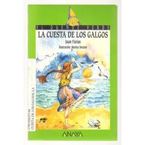 La Cuesta De Los Galgos / Juan Farías