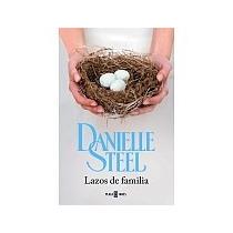 Libro Lazos De Familia Danielle Steel + Regalo