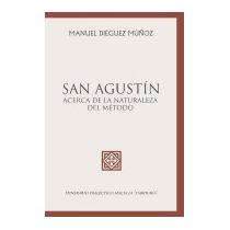 San Agustin: Acerca De La Naturaleza, Manuel Dieguez Munoz