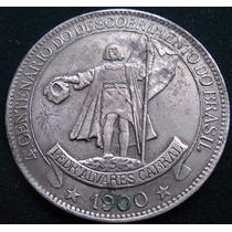 Moeda 4.000 Réis 46,0 Grs. Réplica 1900 4o. Centenário