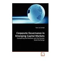 Corporate Governance In Emerging Capital, Karen Van De Rijdt