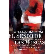 El Señor De Las Moscas (ilustrada Y Pasta Dura), W. Golding