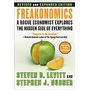 Libro Freakonomics Rev Ed: A Rogue Economist, Steven D Levit