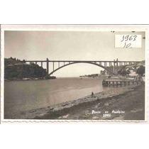 Ml-1835 Cartão Postal Antigo Portugal - Ponte Arrabida 1963