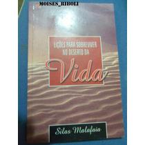 Livro Lições Para Sobreviver No Deserto Silas Malafaia D3