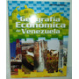 Geografía Económica De Venezuela - Héctor Zamora Edito. Cobo