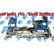 Placa Mãe Hp Mini 110 3000 Séries + Celeron 40gab5400-e
