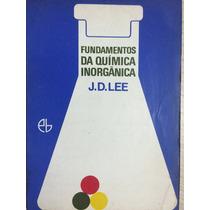 Fundamentos Da Química Inorgânica - J.d.lee