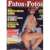 Fatos E Fotos 1984.tancredo.quarentinha.garota Carinho.burle