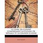 Le Livre De Cuisine: Comprenant La Cuisine De, Jules Gouff