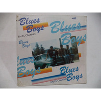 Blues Boys En El Camino 1988 Lp De Coleccion Rock Mexicano