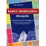 Livro Banco Imobiliário: Monopólio - Alan Axelrod (ótimo)