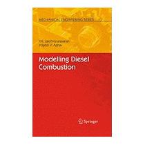 Libro Modelling Diesel Combustion, P A Lakshminarayanan
