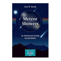 Meteor Showers: An Annotated Catalog (2014), Gary W Kronk