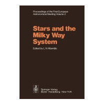 Stars And The Milky Way System: Volume 2, L N Mavridis