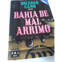Bahia Del Mal Arrimo - Soledad Cano - Usado - Devoto