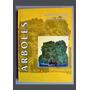 Arboles Autoctonos Argentinos ( Botanica) José Biloni Tea